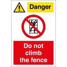 Danger Do Not Climb The Fence Signs