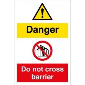 Danger Do Not Cross Barrier Signs
