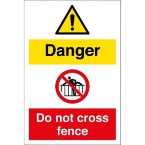 Danger Do Not Cross Fence Signs