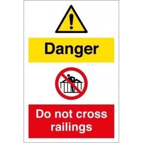 Danger Do Not Cross Railings Signs