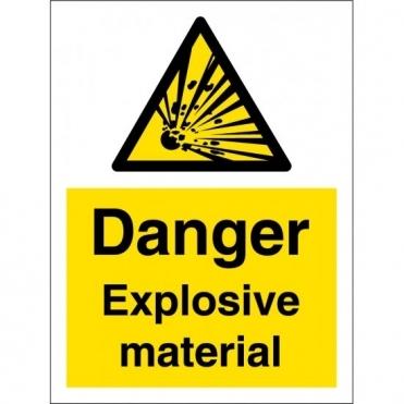 Danger Explosive Material Signs