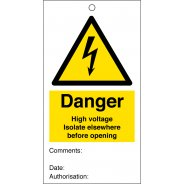Danger High Voltage Isolate Elsewhere Before Opening Safety Tags 80mm x 150mm Pack of 10