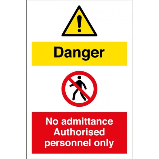 Danger No Admittance Authorised Personnel Only Signs