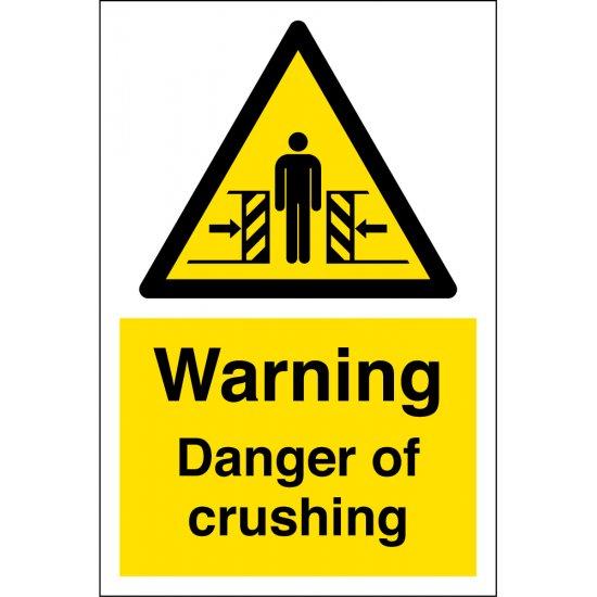 Danger Of Crushing Signs