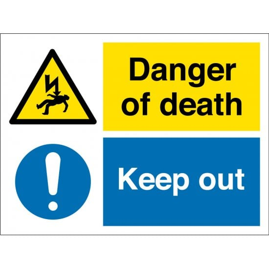 Danger Of Death Keep Out Signs