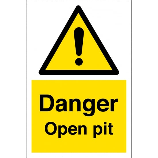 Danger Open Pit Signs