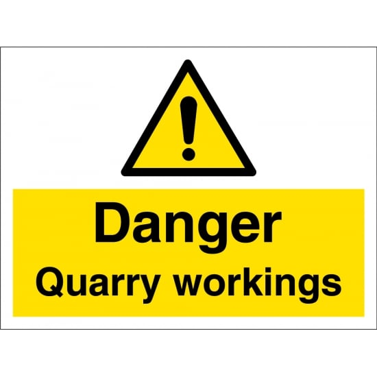 Danger Quarry Workings Signs