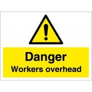 Danger Workers Overhead Signs