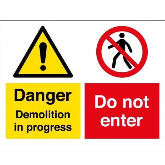 Demolition In Progress Do Not Enter Signs
