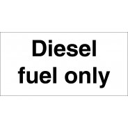Diesel Fuel Only Signs