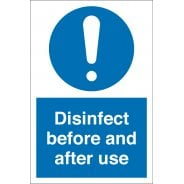 Disinfect Before And After Use Signs