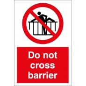 Do Not Cross Barrier Signs