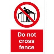 Do Not Cross Fence Signs
