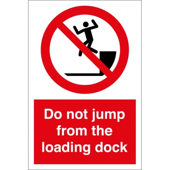 Do Not Jump From Loading Dock Signs