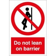Do Not Lean On Barrier Signs
