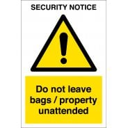Do Not Leave Bags or Property Unattended Signs