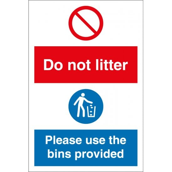 Do Not Litter Please Use The Bins Provided Signs