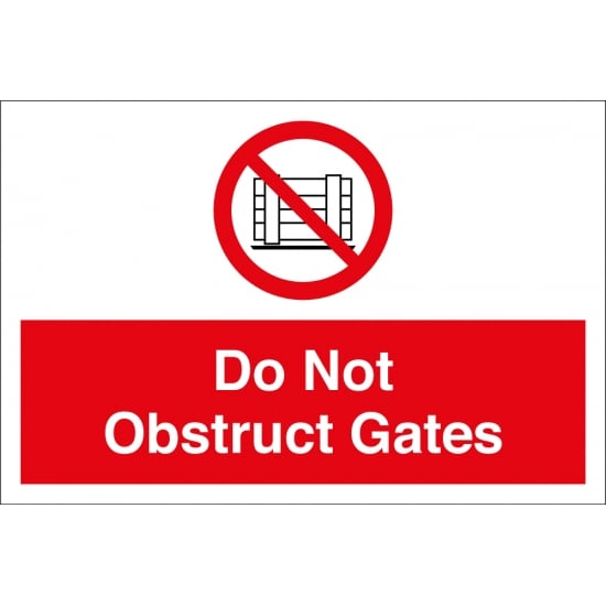Do Not Obstruct Gates Signs