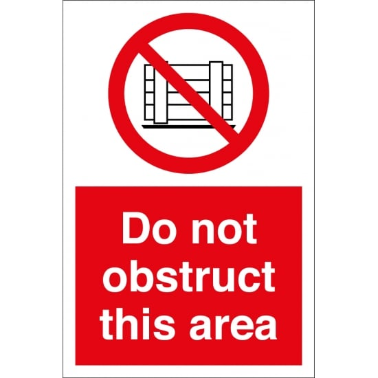 Do Not Obstruct This Area Signs