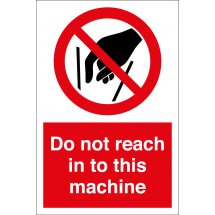Do Not Reach In To Machine Signs