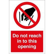 Do Not Reach In To This Opening Signs