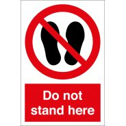Do Not Stand Here Signs