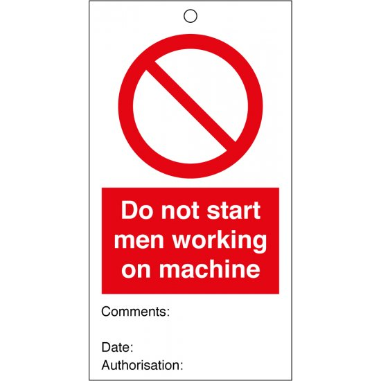 Do Not Start Men Working On Machine Safety Tags 80mm x 150mm Pack of 10