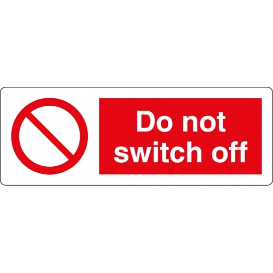 Do Not Switch Off Labels
