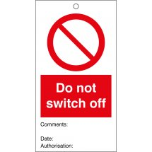 Do Not Switch Off Safety Tags 80mm x 150mm Pack of 10