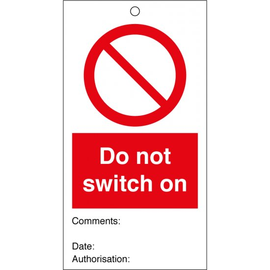 Do Not Switch On Safety Tags 80mm x 150mm Pack of 10
