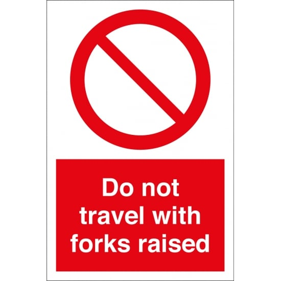 Do Not Travel With Forks Raised Signs