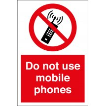 Do Not Use Mobile Phones Signs