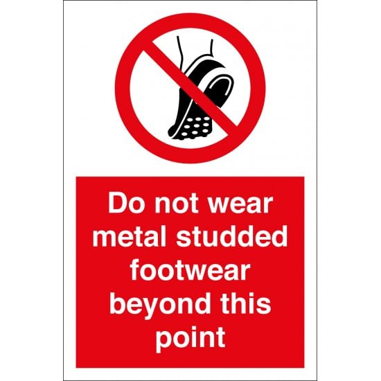 Do Not Wear Metal Studded Footwear Beyond This Point Signs