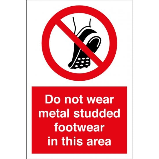 Do Not Wear Metal Studded Footwear In This Area Signs