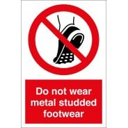 Do Not Wear Metal Studded Footwear Safety Signs