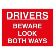Drivers Look Both Ways Signs