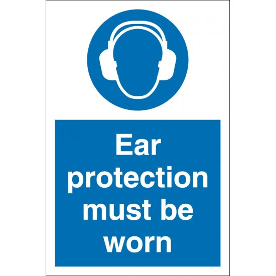 Ear Protection Must Be Worn Signs