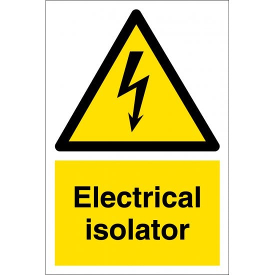 Electrical Isolator Signs
