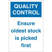 Ensure Oldest Stock Is Picked First Signs