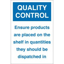 Ensure Products Are Placed On The Shelf Signs