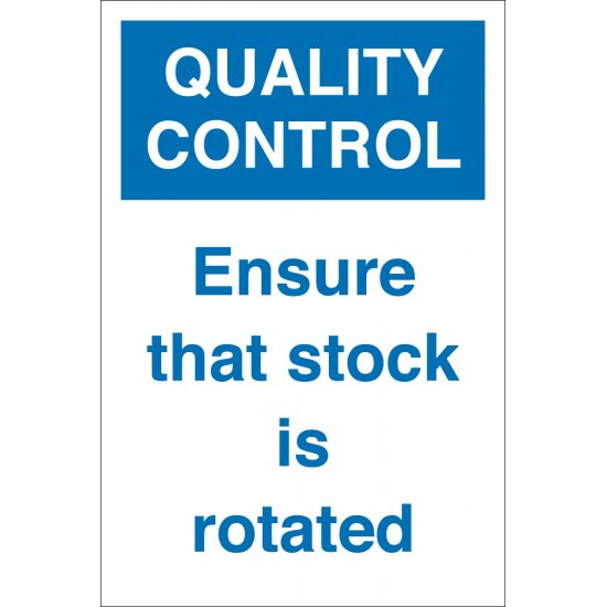 Ensure That Stock Is Rotated Signs