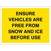 Ensure Vehicles Are Free From Snow And Ice Before Use Signs