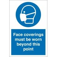 Face Coverings Must Be Worn Beyond This Point Signs