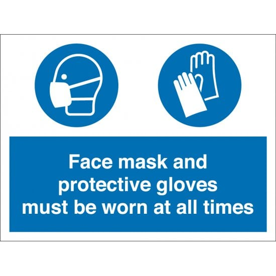 Face Mask And Gloves Must Be Worn Signs