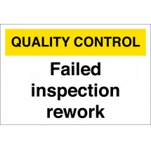 Failed Inspection Rework Signs