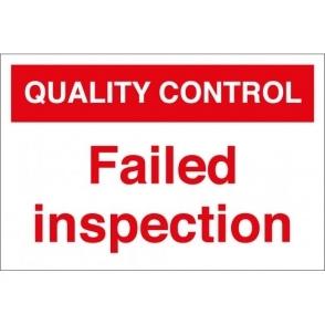 Failed Inspection Signs