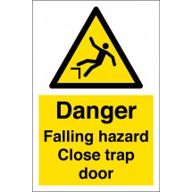 Falling Hazard Close Trap Door Signs