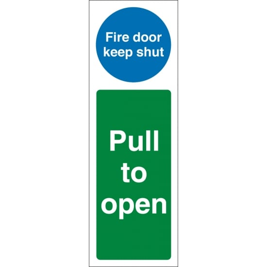 Fire Door Keep Shut Pull To Open Signs