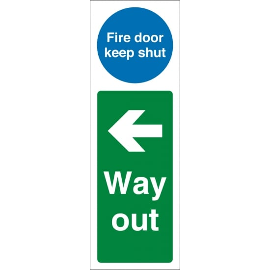 Fire Door Keep Shut Way Out Left Signs