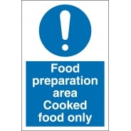 Food Preparation Area Cooked Food Only Signs